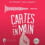 Bande-annonce Les Cartes en main, le podcast des aidants