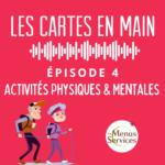 Podcast Les Cartes en Main Episode 1 : Activités Physiques et Mentales pour seniors