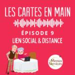 Podcast Les Cartes en Main Episode 9 : Lien Social
